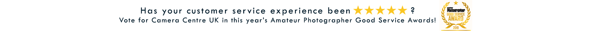 Vote For Camera Centre UK In The Amateur Photographer Good Service Awards